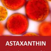 Astaxanthin Benefits 6,000 x Stronger Than Vitamin C